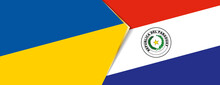 Ukraine And Paraguay Flags, Two Vector Flags.
