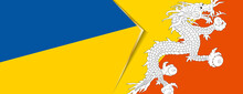 Ukraine And Bhutan Flags, Two Vector Flags.