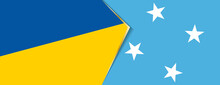 Ukraine And Micronesia Flags, Two Vector Flags.