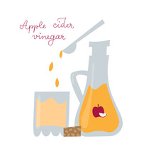 Apple Cider Vinegar Bottle In Flat Style. Glass With Water And Vinegar Drops Falling From Spoon. Fruit Salad Dressing, Healthy Morning Drink Isolated On White Background. Hand Drawn Typography.