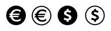 Money Euro / Dollar Icons Pack. Internet Flat Icon Symbol For Applications.