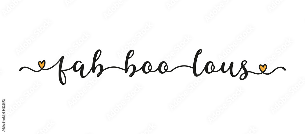 Fototapeta Hand sketched Fab-boo-lous word as banner. Lettering for poster, label, sticker, flyer, header, card, advertisement, announcement..