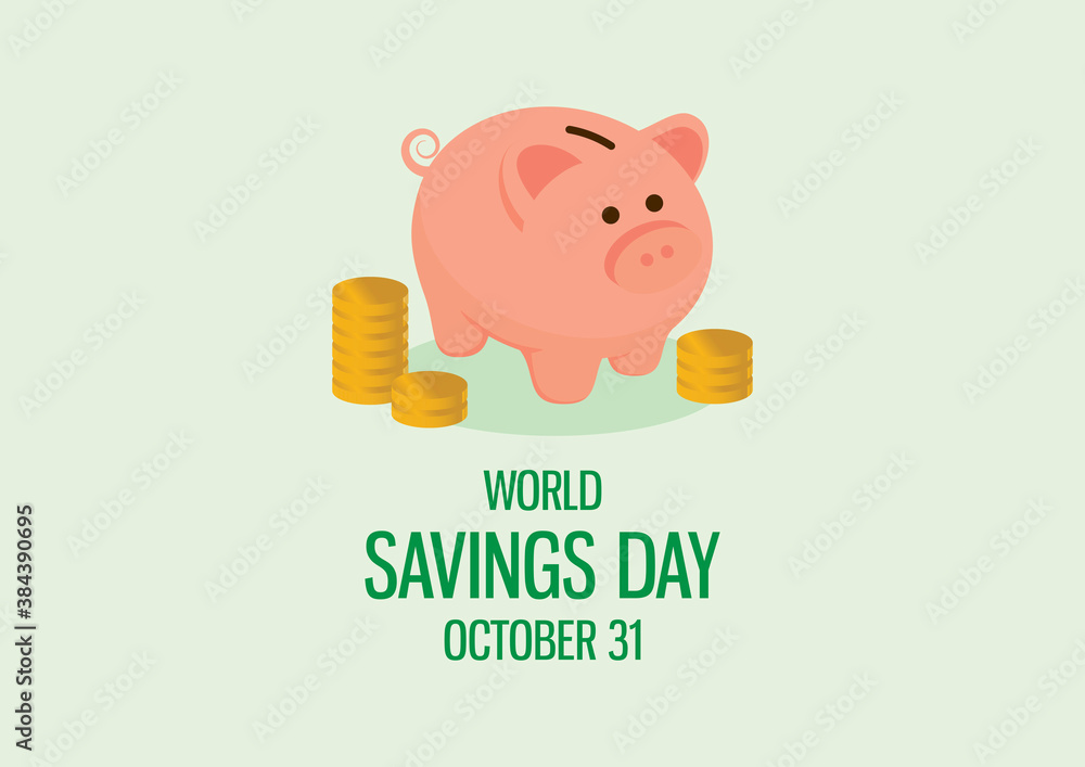 Fototapeta World Savings Day vector. Cute saving piggy bank with stacks of coins vector. Pink pig money box icon. Savings Day Poster, October 31. Important day
