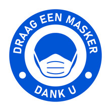 """Draag Een Masker Dank U (""""Wear A Face Mask Thank You"""" In Dutch) Round Instruction Icon With Text And Face Mask Sign. Vector Image."""