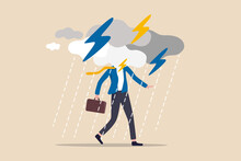 Business Problem, Obstacle Or Risk To Overcome And Succeed, Insurance Or Catastrophe And Disaster Business Day Concept, Depressed Businessman Walking With Cloudy Thunderstorm And Rainy Around His Face