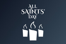 All Saints Day. November 1. Ho...