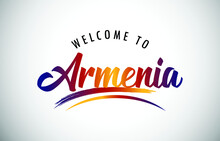 Armenia Welcome To Message In Beautiful Colored Modern Gradients Vector Illustration.