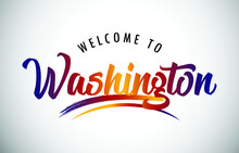 Washington Welcome To Message In Beautiful Colored Modern Gradients Vector Illustration.