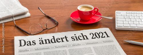 Fotografija Zeitung auf Schreibtisch - Das ändert sich 2021