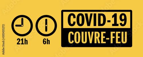 Couvre-feu / 21h - 6h - 385435272