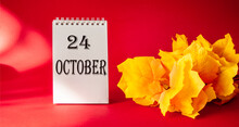 October 24, The Date Is Writte...
