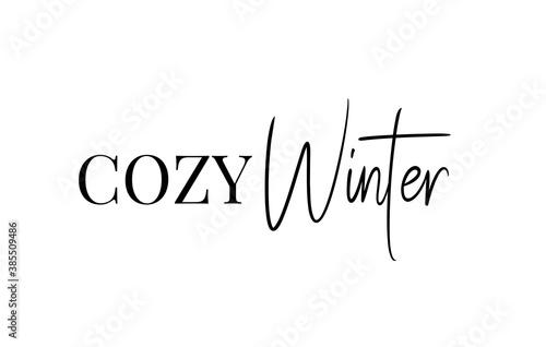 Fototapeta Cozy winter text typography card lettering