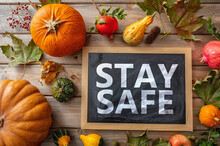 Stay Safe Message And Thanksgi...