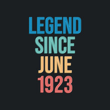 Legend Since June 1923 - Retro...