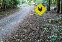 Sign Warning Of Chicken Crossing