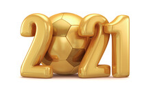 New Year's Illustration For Advertising. Golden Soccer Ball With Gold Numbers 2021 On A White Background. 3d Rendering.