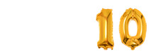 Golden Number 10 Ten Made Of Inflatable Balloon Isolated On White Background.Banner. Copy Space For Text