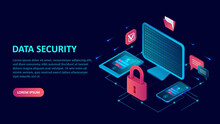 Data Internet Security Concept. Isometric Vector Of A Computer, Mobile Devices With Key Lock