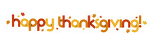 HAPPY THANKSGIVING Vector Typography Banner With Maple Leaves In Fall Colors