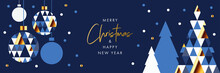 Merry Christmas And Happy New Year Banner, Greeting Card, Poster, Holiday Cover, Header. Modern Xmas Design In Geometric Style With Triangle Pattern, Christmas Tree, Ball, Snow On Night Sky Background