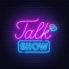 Talk Show Neon Sign On Brick Wall Background .