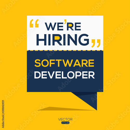 creative text Design (we are hiring Software Developer),written in English language, vector illustration.