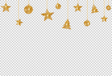 Christmas Glitter Golden Decoration, Star, Ball, Tree Hanging From Top Isolated  On Png Or Transparent  Background, Space For Text, Sale Banner Template , New Year, Birthdays,  Luxury Card, Vector