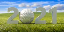 Golfing 2021. New Year, Green Grass Field, Blue Sky Background. 3d Illustration