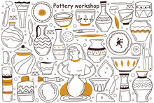 Pottery Workshop Doodle Set. Collection Of Hand Drawn Sketches Templates Patterns Of Woman Craftsman Artist Manking Pot At Special Wheel. Creative Occupation Production Handmade Ceramics Clay Items.