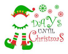 Days Until Christmas Elf SVG, Christmas Elf SVG, Silhouette Cameo Svg, Elf For Cricut And Vinyl File Cutting