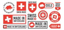 Large Set Of Made In Switzerland Labels, Signs. Swiss Made Badges Set. Switzerlands Stamp Templates. Vector Illustration.
