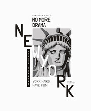 New York Slogan With Liberty Statue Face Illustration For Fashion Print