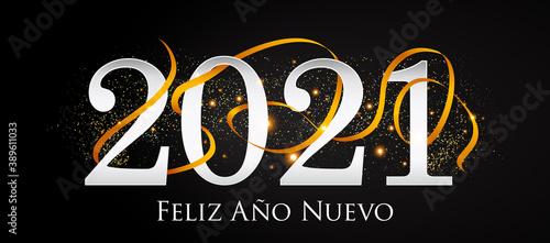 Obraz 2021 New Year Spanish greeting card (Feliz Año Nuevo 2021). Spanish 2021 New Year Version. Spanish 2021 Happy New Year background. - fototapety do salonu