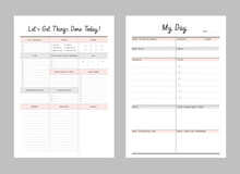 Let's Get Things Done Today! And My Day Template Vector. Business Organizer Schedule Page For A Day For Effective Planning. Paper Sheet. Simple Clear Vector Illustration Design.