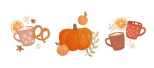 Set Of Hand-drawn Vector Illustrations. Vintage Cups With A Cute Pattern. Coffee, Cocoa, Cappuccino, And Marshmallows. Pumpkin And Apples, Orange Slices. Holiday Treats, Street Food. Hot Drinks Menu.