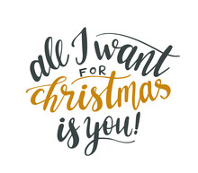 All I Want For Christmas Is Yo...
