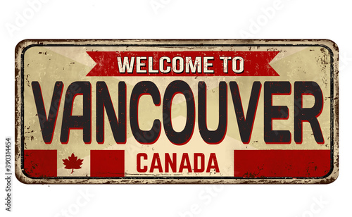 Welcome to Vancouver vintage rusty metal sign