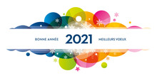 2021 Bonne Année Meilleurs Vo...