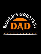 World's Greatest Dad T Shirt Design