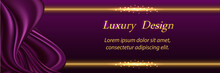 Luxury Background With Silk Purple Wavy Swirl And Golden Border Lines. Smooth Satin Fabric Texture And Glowing Gold. Trendy Design For Banner Or Poster. Vector Illustration
