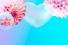 Card With Dahlia Blossoms And Heart Shaped Bubble On A Blue Gradient Background Plus Copy Space