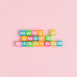HAVE A SWEET BIRTHDAY beads lettering text typography