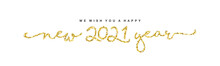 We Wish You Happy New 2021 Yea...