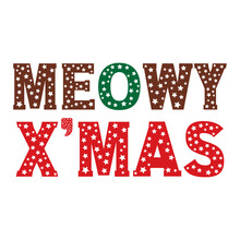 MEOWY X'MAS - Christmas Star Display Lettering Text Vector For Christmas Decoration, Invitation, Banner, Card, Sublimation, SVG Cricut And More!