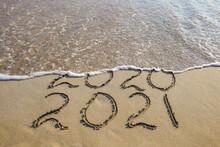 2020, 2021 Years Written On Sa...