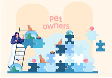 Pet Owners Poster With Lettering. A Girl Climbing The Stairs To The Cat Sitting On A Pyramid Of Puzzles. A Kitty Is Sitting On The Globe Looking Up At The Sky. Woman Playing With Kitten Flat Vector