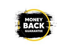 Money Back Guarantee. Paint Brush Stroke In Circle Frame. Promo Offer Sign. Advertising Promotion Symbol. Paint Brush Ink Splash Banner. Money Back Guarantee Badge Shape. Vector