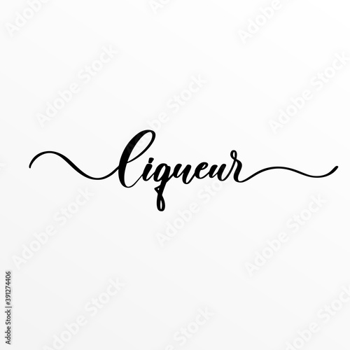Valokuvatapetti Liqueur - hand lettering inscription for product packaging and labeling