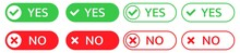 Yes And No Buttons On White Background. Isolated Collection Of Positive And Negative Symbol. Green And Red Buttons With Tick And Cross Symbol. Checkmark In Circle. Bold And Outline Style. EPS 10.