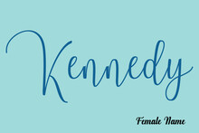 Kennedy-Female Name Cursive Calligraphy Dork Cyan Color Text On Light Cyan Background